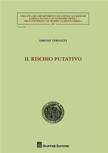 Libro Il rischio putativo Simone Vernizzi