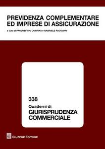 Previdenza complementare ed imprese di assicurazione. AIDA II Convegno sezione Sardegna (Cagliari, 25 settembre 2009)