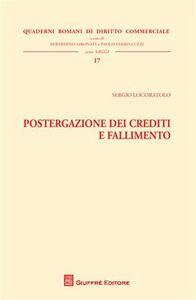 Libro Postergazione dei crediti e fallimento Sergio Locoratolo