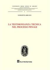 La testimonianza tecnica nel processo penale