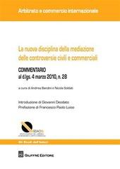 La nuova disciplina della mediazione delle controversie civili e commerciali