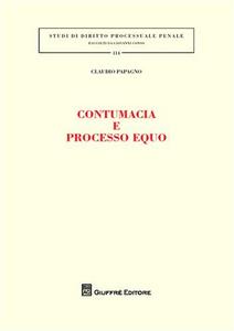 Libro Contumacia e processo equo Claudio Papagno