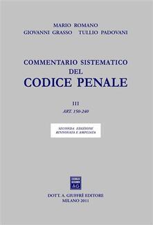 Commentario sistematico del codice penale. Vol. 3: Artt. 150-240..pdf