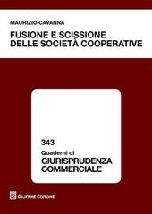 Fusione e scissione delle società cooperative