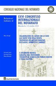 Foto Cover di Relazioni italiane al 26° Congresso internazionale del notariato (Marrakech, 3-6 ottobre 2010), Libro di  edito da Giuffrè