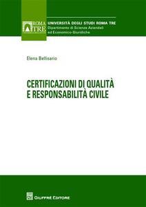 Certificazioni di qualità e responsabilità civile