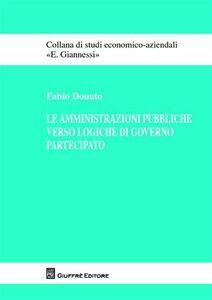 Foto Cover di Le amministrazioni pubbliche verso logiche di governo partecipato, Libro di Fabio Donato, edito da Giuffrè