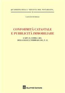 Libro Conformità catastale e pubblicità immobiliare Gaetano Petrelli