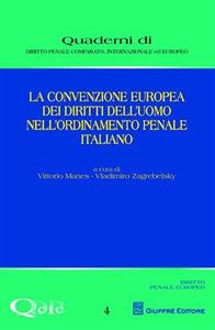 Libro La convenzione europea dei diritti dell'uomo nell'ordinamento penale italiano