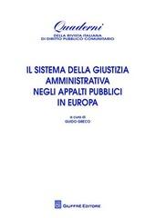 Il sistema della giustizia amministrativa negli appalti pubblici in Europa