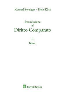 Daddyswing.es Introduzione al diritto comparato. Vol. 2: Istituti. Image