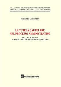 La tutela cautelare nel processo amministrativo