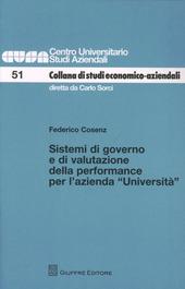 Sistemi di governo e di valutazione della performance per l'azienda «Università»