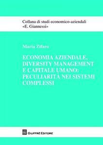 Economia aziendale, diversity management e capitale umano: peculiarità nei sistemi complessi