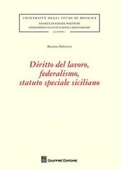 Diritto del lavoro, federalismo, statuto speciale siciliano