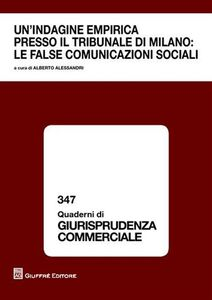 Libro Un' indagine empirica presso il tribunale di Milano. Le false comunicazioni sociali