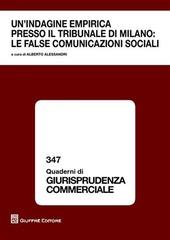 Un' indagine empirica presso il tribunale di Milano. Le false comunicazioni sociali