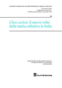 Libro Class action. Il nuovo volto della tutela collettiva in Italia. Atti