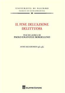 Vitalitart.it Il fine dell'azione delittuosa. Tesi di laurea di Paolo Emanuele Borsellino. Anno accademico 1961-1962 Image
