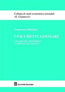 Libro I pacchetti azionari. Analisi del fenomeno e aspetti valutativi Francesca Bernini