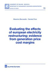 Evaluating the effects of european electricity restructuring. Evidence from generation price cost margins