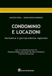 Condominio e locazioni. Normativa e giurisprudenza ragionata