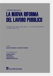 Foto Cover di La nuova riforma del lavoro pubblico, Libro di  edito da Giuffrè