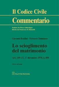 Libro Lo scioglimento del matrimonio Giovanni Bonilini , Ferruccio Tommaseo