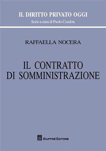 Libro Il contratto di somministrazione Raffaella Nocera