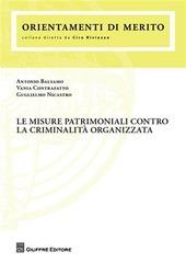 Le misure patrimoniali contro la criminalità organizzata