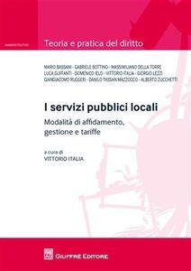Foto Cover di I servizi pubblici locali, Libro di  edito da Giuffrè