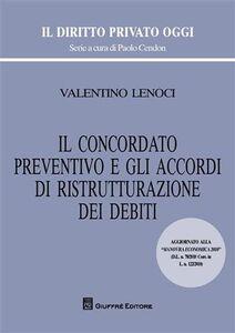 Foto Cover di Il concordato preventivo e gli accordi di ristrutturazione dei debiti, Libro di Valentino Lenoci, edito da Giuffrè