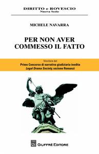 Libro Per non aver commesso il fatto Michele Navarra