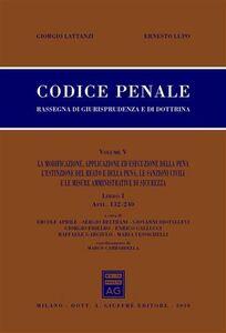 Foto Cover di Codice penale. Rassegna di giurisprudenza e di dottrina. Vol. 5\1: Artt. 132-240., Libro di Giorgio Lattanzi,Ernesto Lupo, edito da Giuffrè