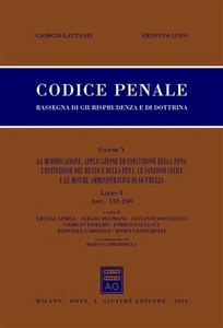 Libro Codice penale. Rassegna di giurisprudenza e di dottrina. Vol. 5\1: Artt. 132-240. Giorgio Lattanzi , Ernesto Lupo