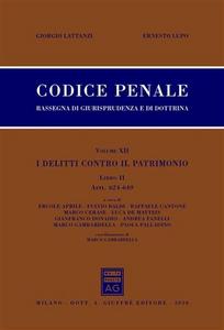 Libro Codice penale. Rassegna di giurisprudenza e di dottrina. Vol. 12\2: Artt. 624-649. Giorgio Lattanzi , Ernesto Lupo