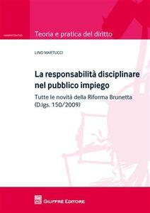 Libro La responsabilità disciplinare nel pubblico impiego Lino Martucci