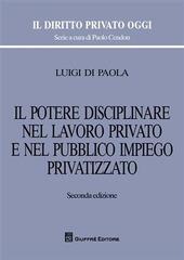Il potere disciplinare nel lavoro privato e nel pubblico impiego privatizzato