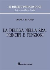 La delega nella Spa: principi e funzioni