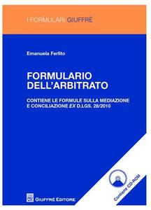 Libro Formulario dell'arbitrato. Con CD-ROM Emanuela Ferlito