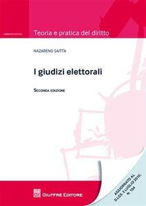 Foto Cover di I giudizi elettorali, Libro di Nazareno Saitta, edito da Giuffrè