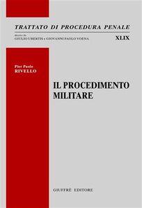 Libro Il procedimento militare P. Paolo Rivello