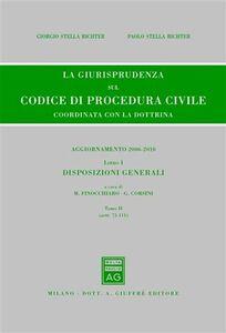 Libro La giurisprudenza sul codice di procedura civile. Coordinata con la dottrina. Aggiornamento 2006-2010. Vol. 1\2: Disposizioni generali (Artt. 75-111).