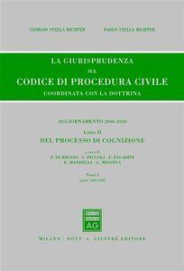 Foto Cover di La giurisprudenza sul codice di procedura civile. Coordinata con la dottrina. Aggiornamento 2006-2010. Vol. 2\1: Del processo di cognizione (Artt. 163-310)., Libro di  edito da Giuffrè