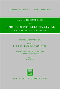 Libro La giurisprudenza sul codice di procedura civile. Coordinata con la dottrina. Aggiornamento 2006-2010. Vol. 2\1: Del processo di cognizione (Artt. 163-310).