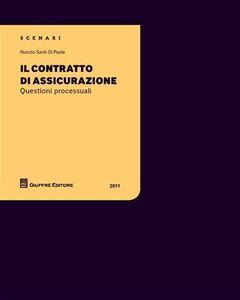 Libro Il contratto di assicurazione Nunzio S. Di Paola