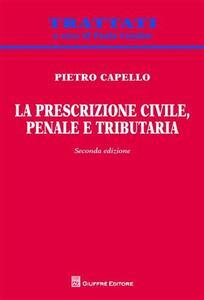 La prescrizione civile, penale e tributaria