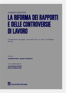 Libro La riforma dei rapporti e delle controversie di lavoro