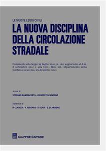 Foto Cover di La nuova disciplina della circolazione stradale, Libro di  edito da Giuffrè