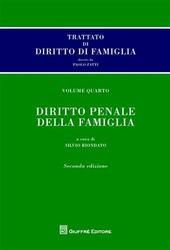 Trattato di diritto di famiglia. Vol. 4: Diritto penale della famiglia.
